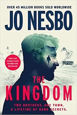 The Kingdom ; The new thriller from the no.1 bestselling author of the Harry Hole series