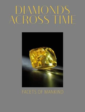 Diamonds Across Time ; Facets of Mankind