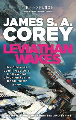 Leviathan Wakes ; Book 1 of the Expanse (now a Prime Original series)