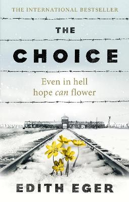 The Choice ; A true story of hope