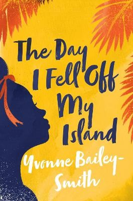 The Day I Fell Off My Island