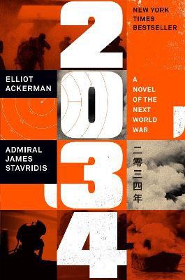 2034 ; A Novel of the Next World War