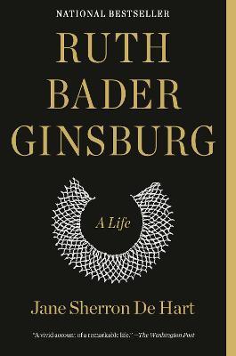 Ruth Bader Ginsburg ; A Life
