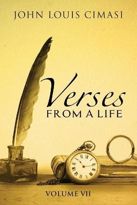 Verses from a Life, Volume VII