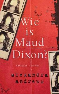 Wie is Maud Dixon?