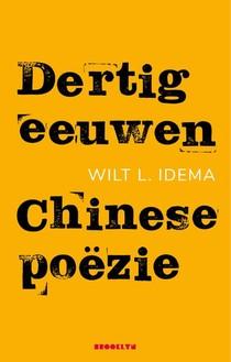 Dertig eeuwen Chinese poëzie