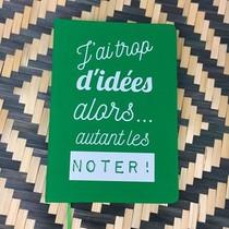 Carnet - J'ai Trop D'idees Alors... Autant Les Noter !