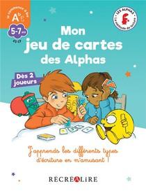 Mon Jeu De Cartes Des Alphas ; J'apprends Les Differents Types D'ecriture En M'amusant !