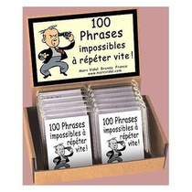 100 PHRASES IMPOSSIBLES A REPETER VITE