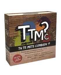 TTMC TU TE METS COMBIEN