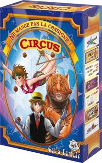Ne Mange Pas La Consigne - Circus