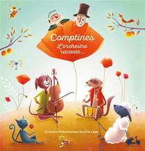 Comptines ; L'orchestre Raconte...