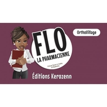Flo La Pharmacienne - Ortho Village