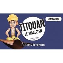 Titouan Le Magicien - Ortho Village