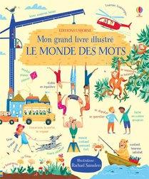 Mon Grand Livre Illustre ; Le Monde Des Mots
