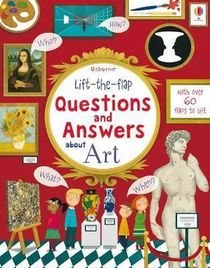 Lift-the-flap ; Questions And Answers About Art