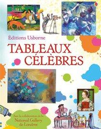 Tableaux Celebres ; Livre Illustre