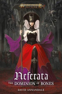 Neferata : L'empire Des Ossements