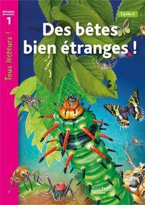 Tous Lecteurs ! ; Droles De Petites Betes ; Niveau 1 ; Livre De L'eleve