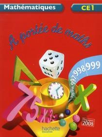 A Portee De Maths ; Ce1 ; Livre De L'eleve (edition 2102)