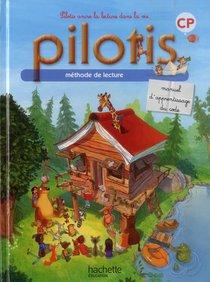 Pilotis ; Methode De Lecture ; Cp ; Manuel D'apprentissage Du Code
