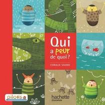 Pilotis ; Francais ; Lecture ; Cp ; Qui A Peur De Quoi ?