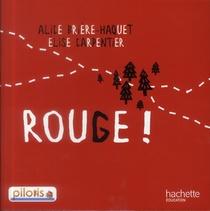 Pilotis ; Francais ; Lecture ; Cp ; Rouge !