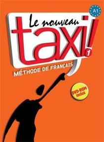 Le Nouveau Taxi ! 1 ; Livre De L'eleve