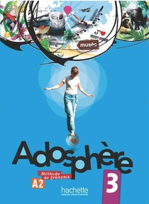 Adosphere 3 - Livre De L'eleve + Cd Audio - Adosphere 3 - Livre De L'eleve + Cd Audio Encarte