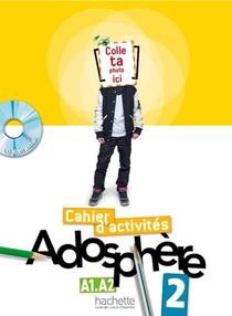 Adosphere 2 - Cahier D'activites + Cd-rom