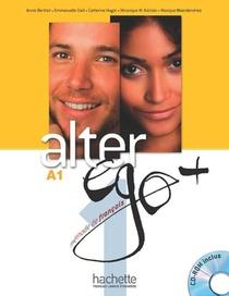 Alter Ego + ; Fle ; A1 : Livre De L'eleve + Cd-rom + Parcours Digital
