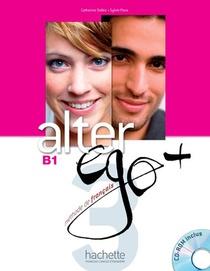Alter Ego + ; Fle ; B1 ; Livre De L'eleve + Cd-rom