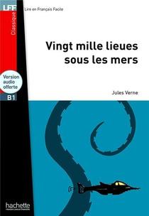 Classiques - T01 - Vingt Mille Lieues Sous Les Mers + Cd Audio Mp3 (b1)