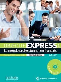 Objectif Express 1 Ne : Livre De L'eleve + Dvd-rom