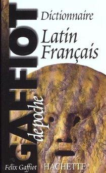 Gaffiot De Poche ; Dictionnaire Latin-francais