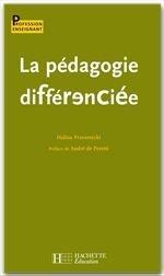 La Pedagogie Differenciee
