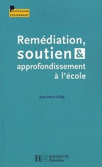 Remediation, Soutien Et Approfondissement A L'ecole