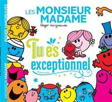Les Monsieur Madame ; Tu Es Exceptionnel