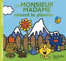 Les Monsieur Madame Aiment La Planete