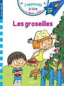 Sami Et Julie ; Les Groseilles