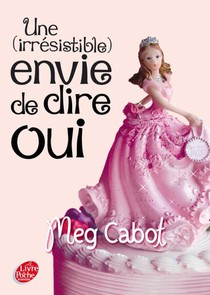 Miss Wells T.3 ; Une (irresistible) Envie De Dire Oui