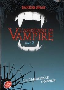 L'assistant Du Vampire T.2 ; Le Cauchemar Continue