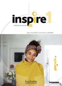 Inspire 1 : Livre De L'eleve + Audio/video + Parcours Digital - Methode De Fle