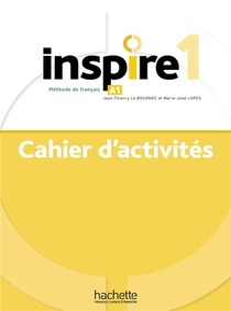 Inspire 1 : Cahier D'activites + Audio Mp3 - Methode De Fle
