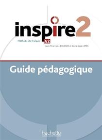 Inspire 2 : Guide Pedagogique + Audio (tests) Telechargeable - Methode De Fle