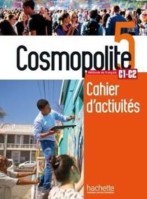 Cosmopolite 5: Cahier De Perfectionnement + Audio Mp3 - Methode De Fle