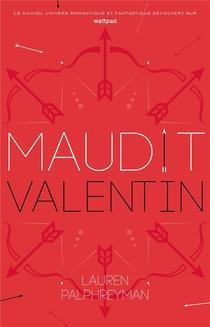 Maudit Cupidon T.2 ; Maudit Valentin