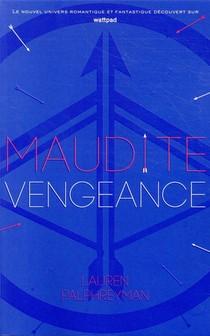 Maudit Cupidon T.3 ; Maudite Vengeance