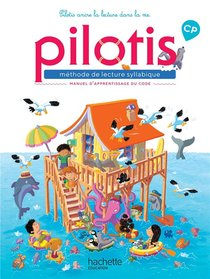 Pilotis ; Lecture Cp - Collection - Manuel De Code (edition 2019)