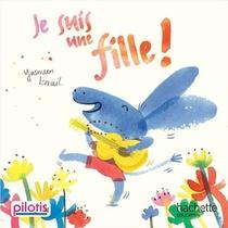 Pilotis ; Lecture ; Cp ; Je Suis Une Fille (edition 2019)